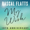 My Wish (10th Anniversary)